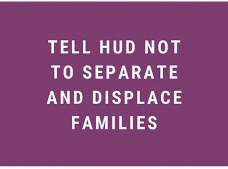 Tell HUD not to separate and displace families.
